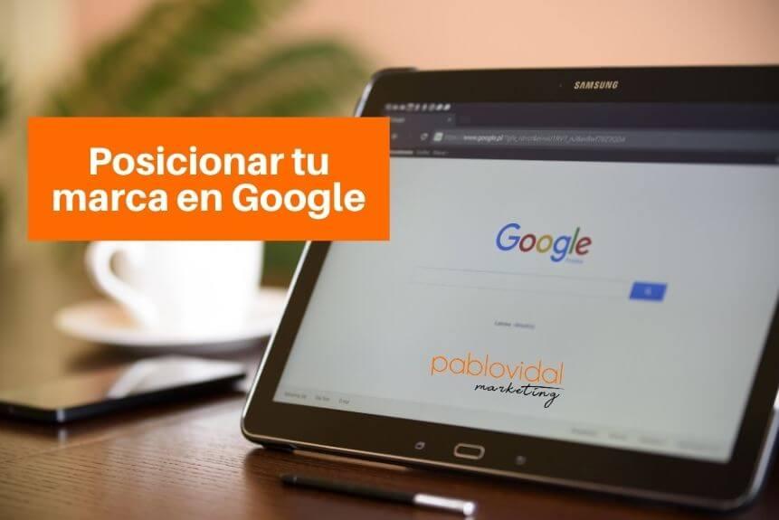 ¿Cómo posicionar tu marca en Google? SEO para principiantes
